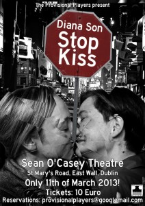 Stop Kiss - now in Dublin